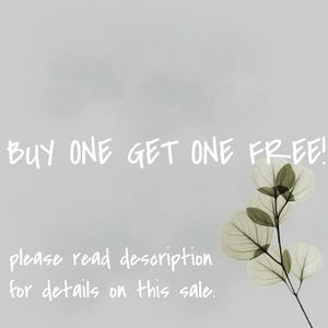 BUY ONE GET ONE FREE SALE!